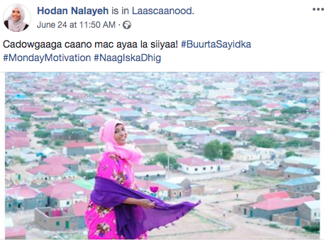 Hodan's last but one Facebook post while she was in Las Anod